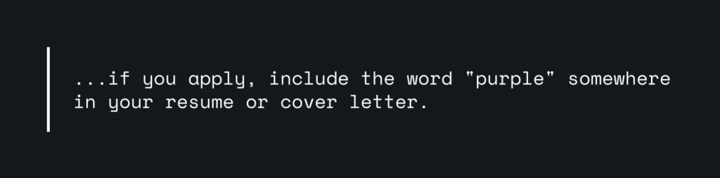 A quote from a vacancy that requires to include a particular word into the cover letter.